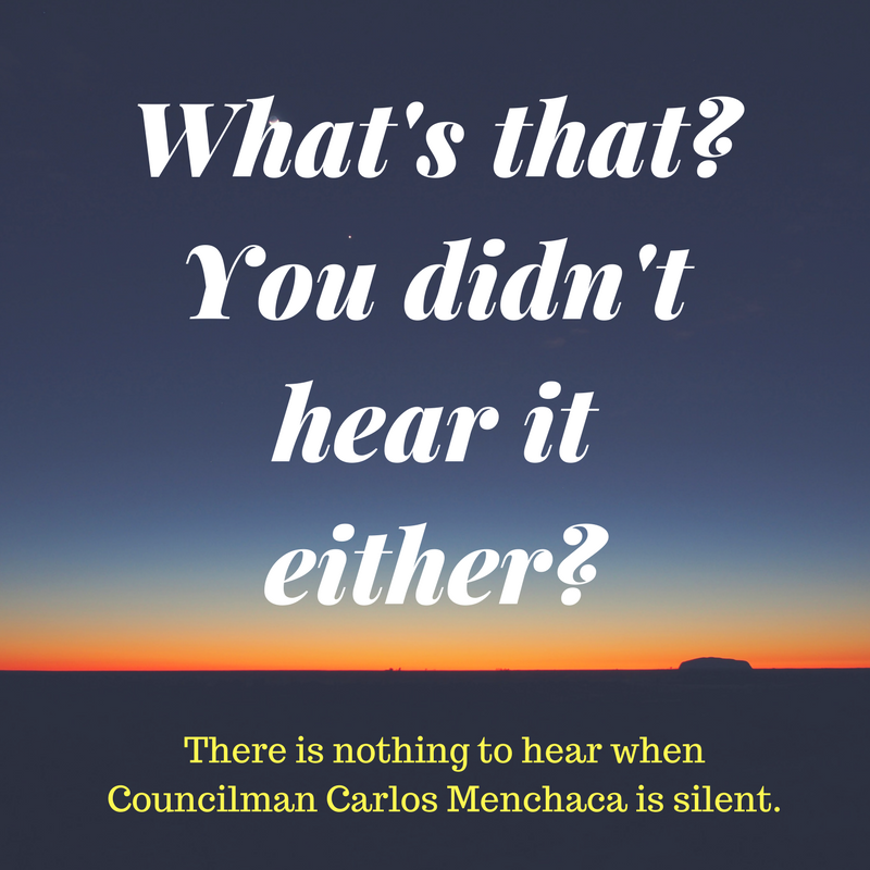 Carlos Menchaca is silent