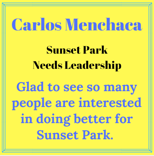 Carlos Menchaca failed to lead in sunset park glad to see so many opponents