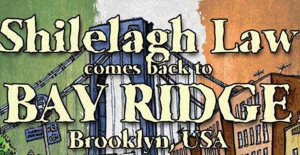 shilelagh law in bay ridge november 10th wicked monk