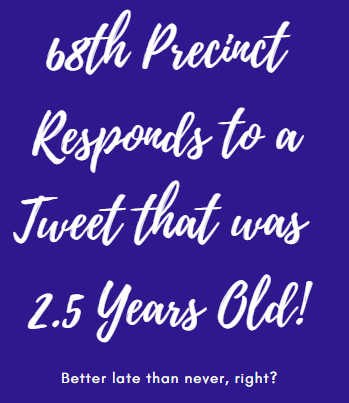 68th precinct responds to 2.5 year old tweet in bay ridge