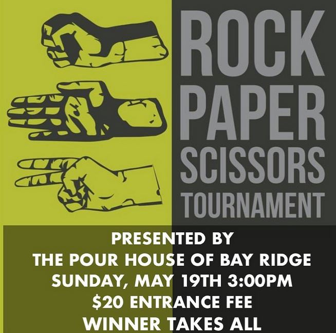 pour house rock papers scissors tournament may 20th