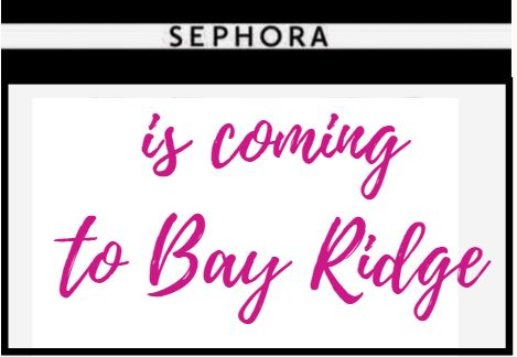 Sephora Will Open on 86th Street in Bay Ridge - In Old Payless Shoes